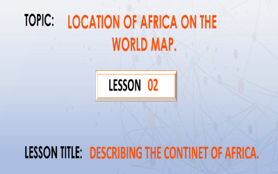 02. Describing The Continent Of Africa