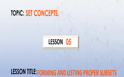 05 Forming And Listing Proper Subsets