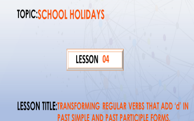 "9. Transforming regular verbs that add ""d"" in past simple and past participle form. P.7."