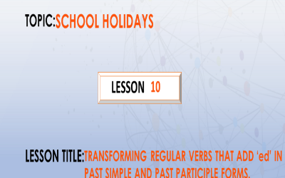 "10. Transforming regular verbs that add ""ed"" to form past simple and past participle form. P.7."