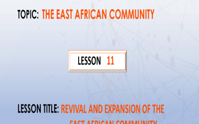 11. The Revival and expansion of EAC.
