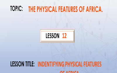12. Identifying Physical Features Of Africa.