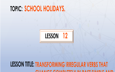 12. Transforming irregular verbs that change completely in past  simple and past participle form. P.7