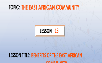 13. Benefits of the East African Community.