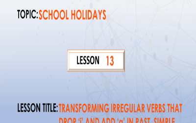 """13. Transforming irregular verbs that drop """"i"""" for """"a"""" in past simple and for """"u"""" in past participle form. P.7."""