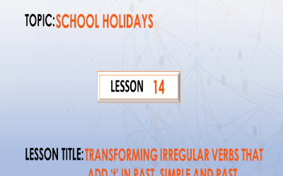 """14. Transforming irregular verbs that add """"t"""" in past simple and past participle form. P.7."""