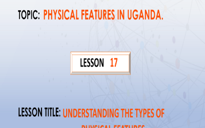 17. Understanding the types of physical features.
