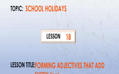 "18. Forming adjectives that add suffix ""ing""."